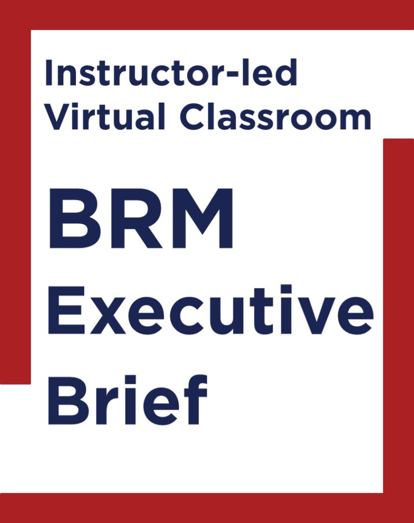 BRM Executive Brief