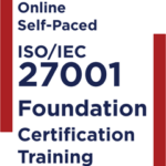 Online Self-paced ISO IEC 27001 Foundation Training