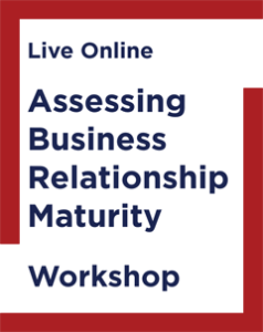 Assessing Business Relationship Maturity Workshop