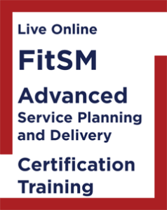 FitSM Advanced Service Planning and Delivery Certification Training