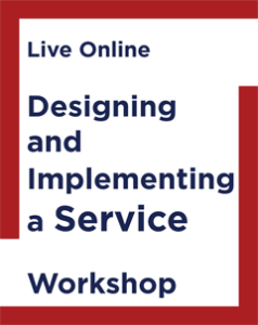 Designing and Implementing a Service