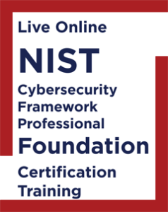 NIST Cybersecurity Framework Professional Foundation