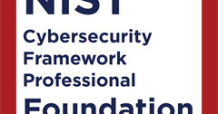 NIST Cybersecurity Framework Professional Foundation