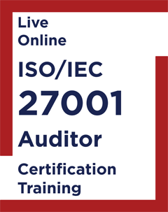 ISO IEC 27001 Auditor Live Online Training Course