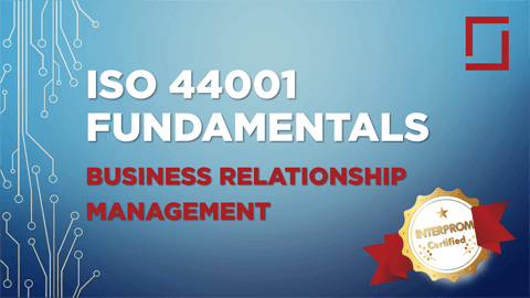 ISO 44001 Fundamentals Certification Training