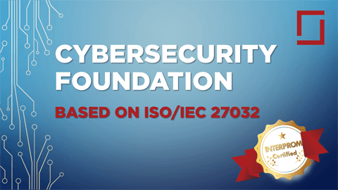 ISO IEC 27032 Foundation Cybersecurity Certification Training