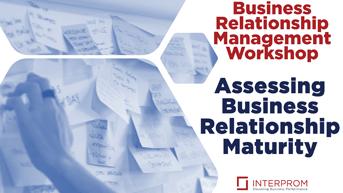 Curriculum Assessing Business Relationship Maturity Workshop