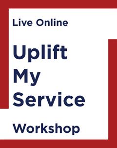 Uplift My Service Workshop